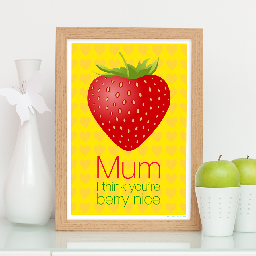 Mum berry nice strawberry print