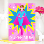Super mum mother's day card