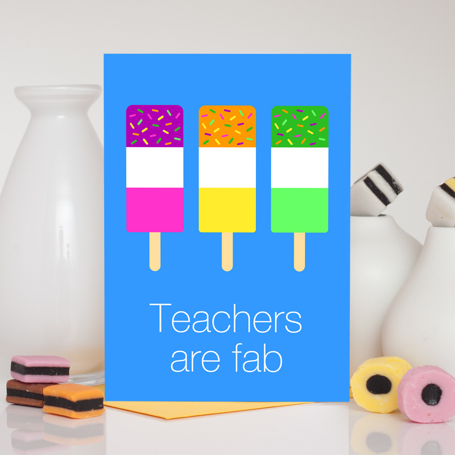 Teachers Are Fab Card