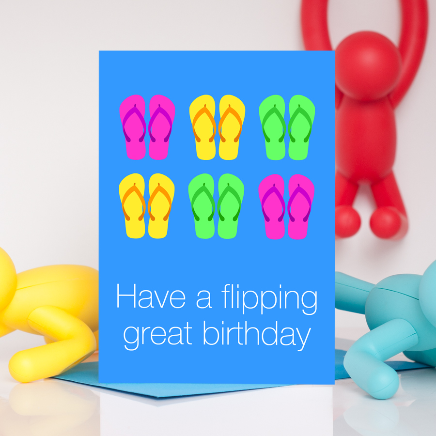 Flip Flop - Flipping Great Birthday Card