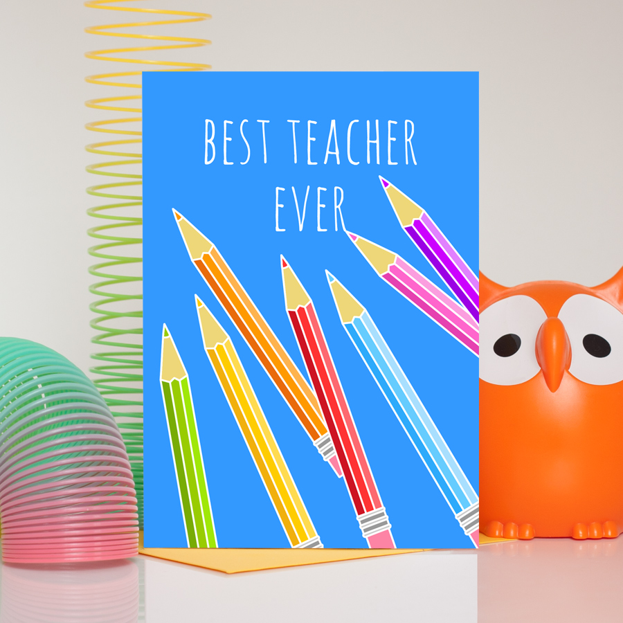 Pencils Best Teacher Ever Card