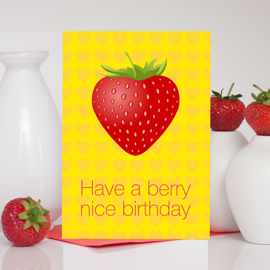 Berry Nice Strawberry Birthday Card