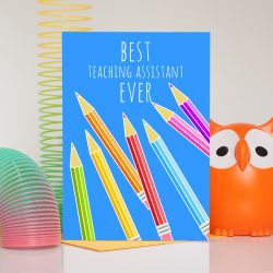 Best teaching assistant ever colouring pencils thank you card