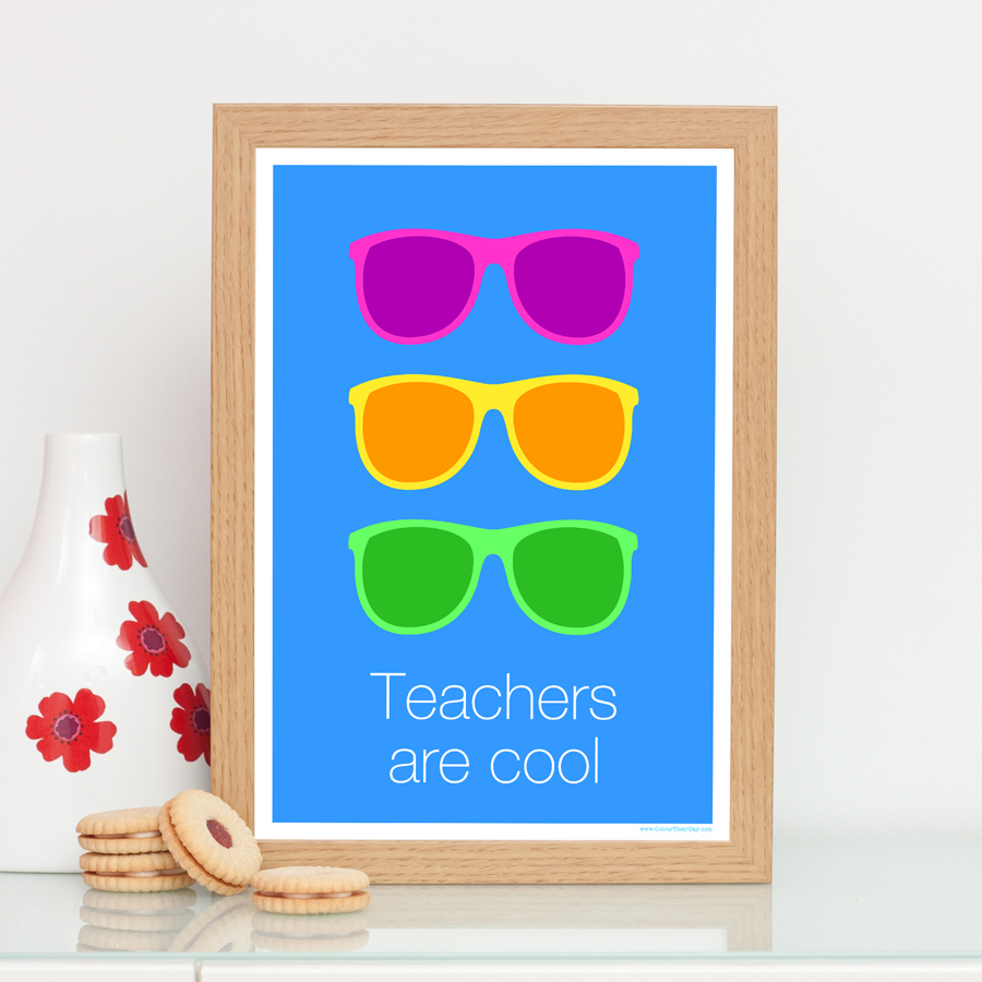 Funky vibrant teachers are cool sunglasses print