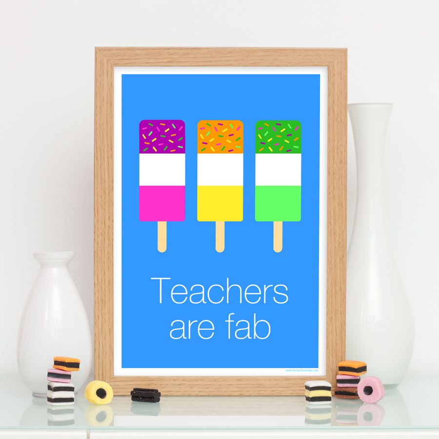 Teachers are fab ice lolly print